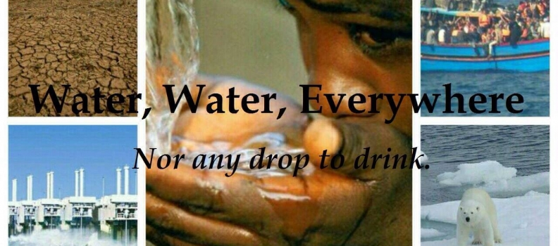 Water, water, everywhere – nor any drop to drink